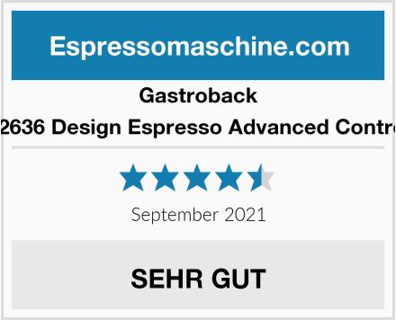 Gastroback 42636 Design Espresso Advanced Control Test