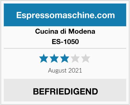 Cucina di Modena ES-1050 Test