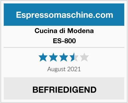 Cucina di Modena ES-800 Test