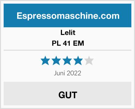 Lelit PL 41 EM Test