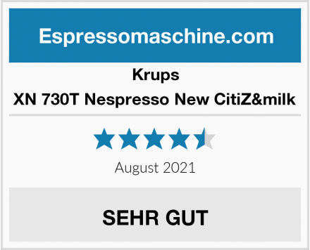 Krups XN 730T Nespresso New CitiZ&milk Test