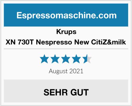 Krups XN 730T Nespresso New CitiZ&milk Test