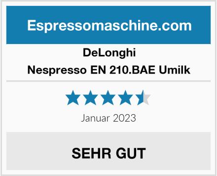 DeLonghi Nespresso EN 210.BAE Umilk Test