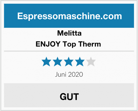 Melitta ENJOY Top Therm  Test