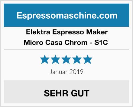 Elektra Espresso Maker Micro Casa Chrom - S1C  Test