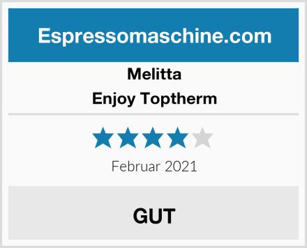 Melitta Enjoy Toptherm Test