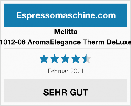 Melitta 1012-06 AromaElegance Therm DeLuxe Test