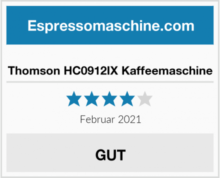 Thomson HC0912IX Kaffeemaschine Test