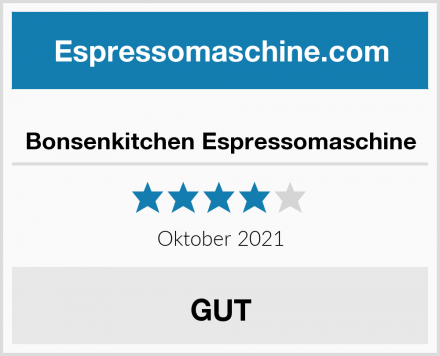 Bonsenkitchen Espressomaschine Test