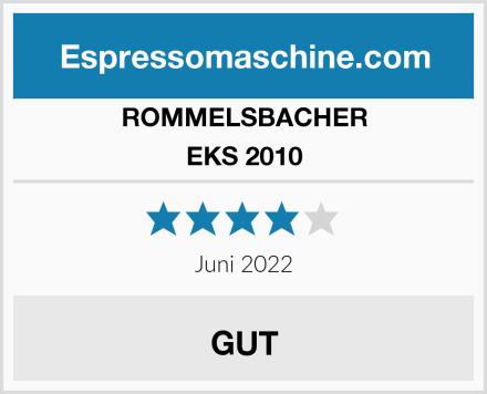 ROMMELSBACHER EKS 2010 Test