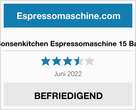Bonsenkitchen Espressomaschine 15 Bar Test
