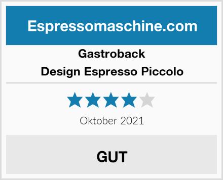 Gastroback Design Espresso Piccolo Test