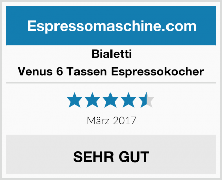 Bialetti Venus 6 Tassen Espressokocher Test