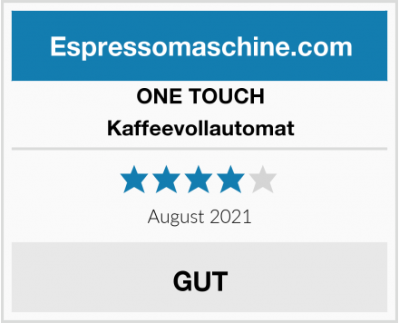 ONE TOUCH Kaffeevollautomat Test